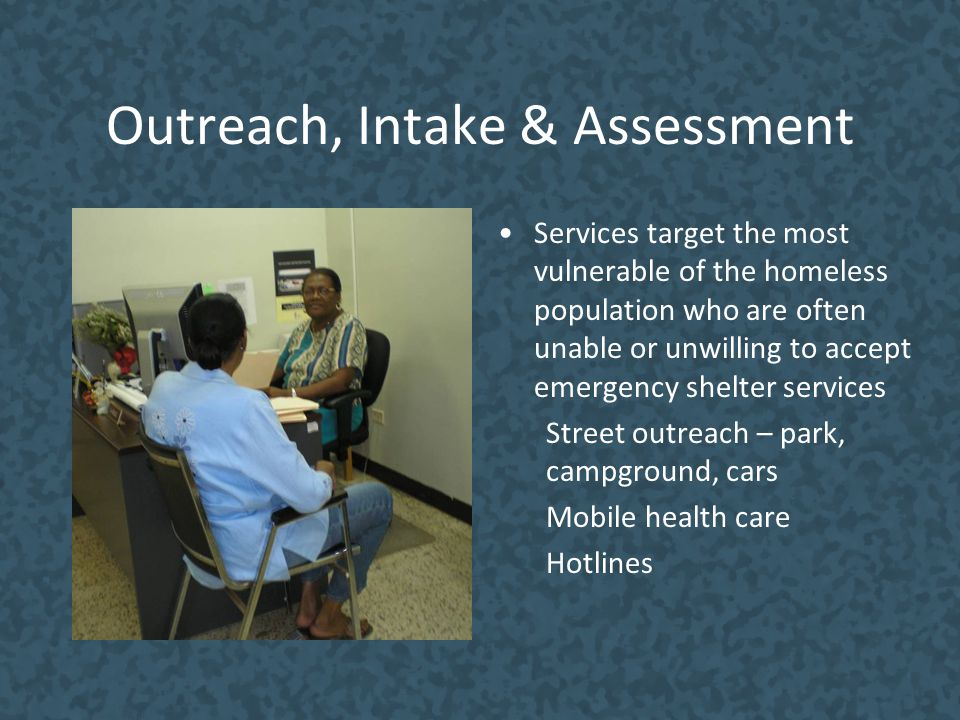 Outreach, Intake & Assessment