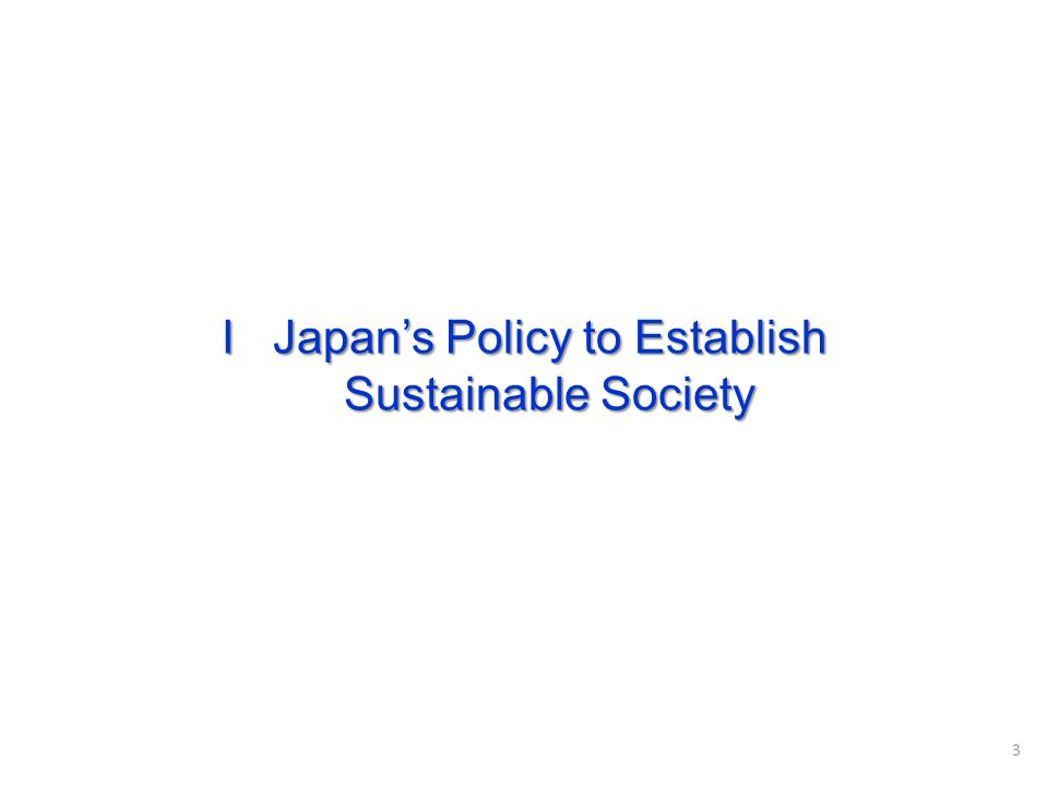 I Japan's Policy to Establish