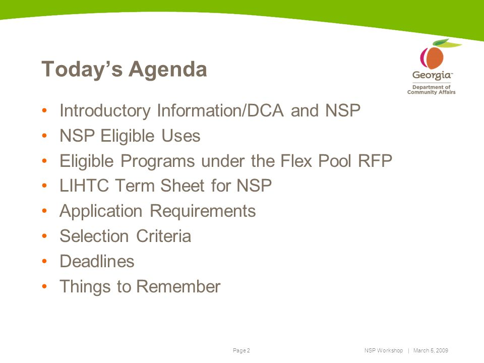 Today's Agenda Introductory Information/DCA and NSP NSP Eligible Uses