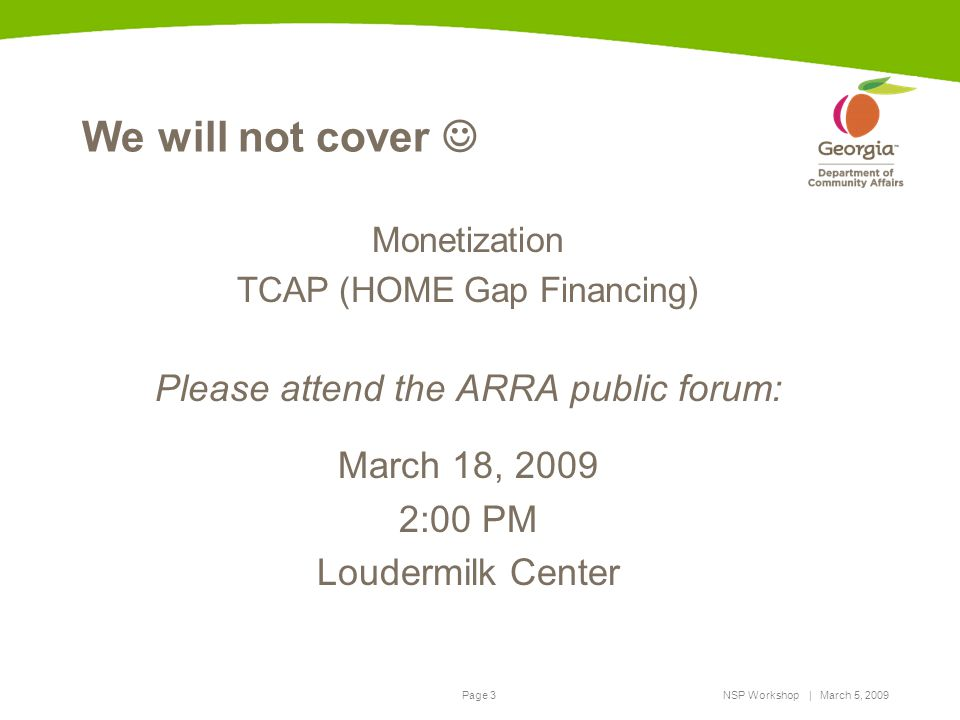 We will not cover  Please attend the ARRA public forum:
