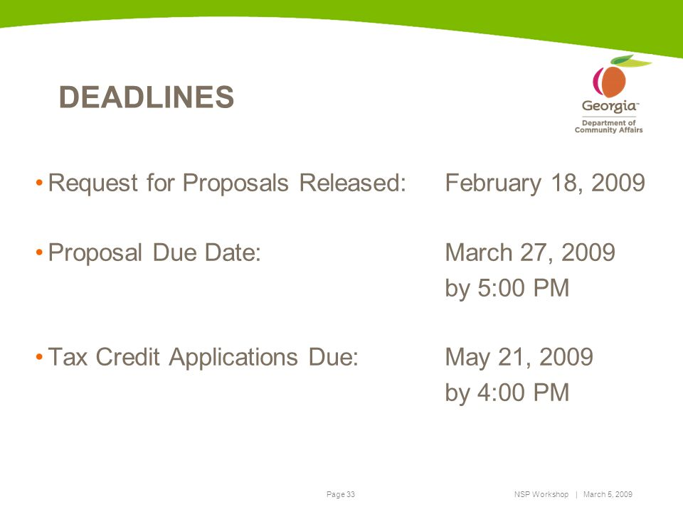 DEADLINES Request for Proposals Released: February 18, 2009