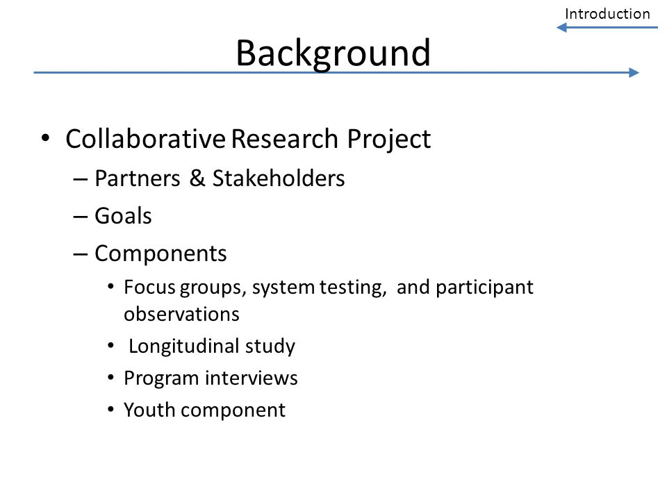 Background Collaborative Research Project Partners & Stakeholders