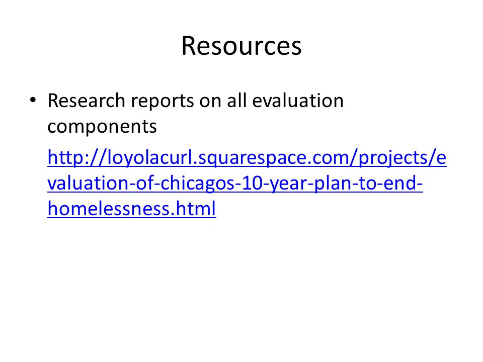 Resources Research reports on all evaluation components