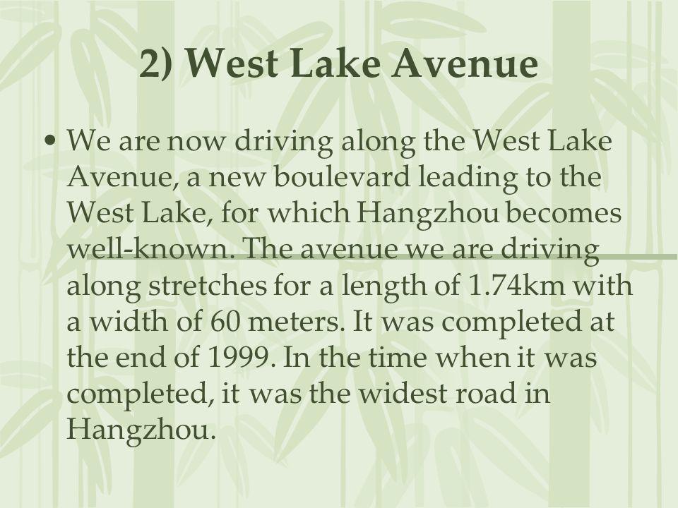 2) West Lake Avenue