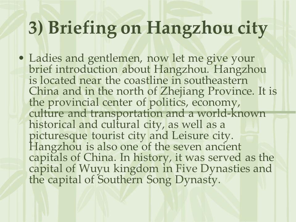 3) Briefing on Hangzhou city