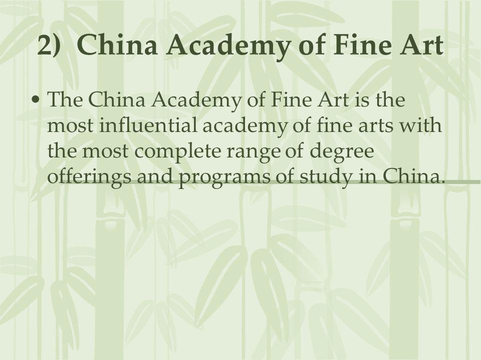 2) China Academy of Fine Art