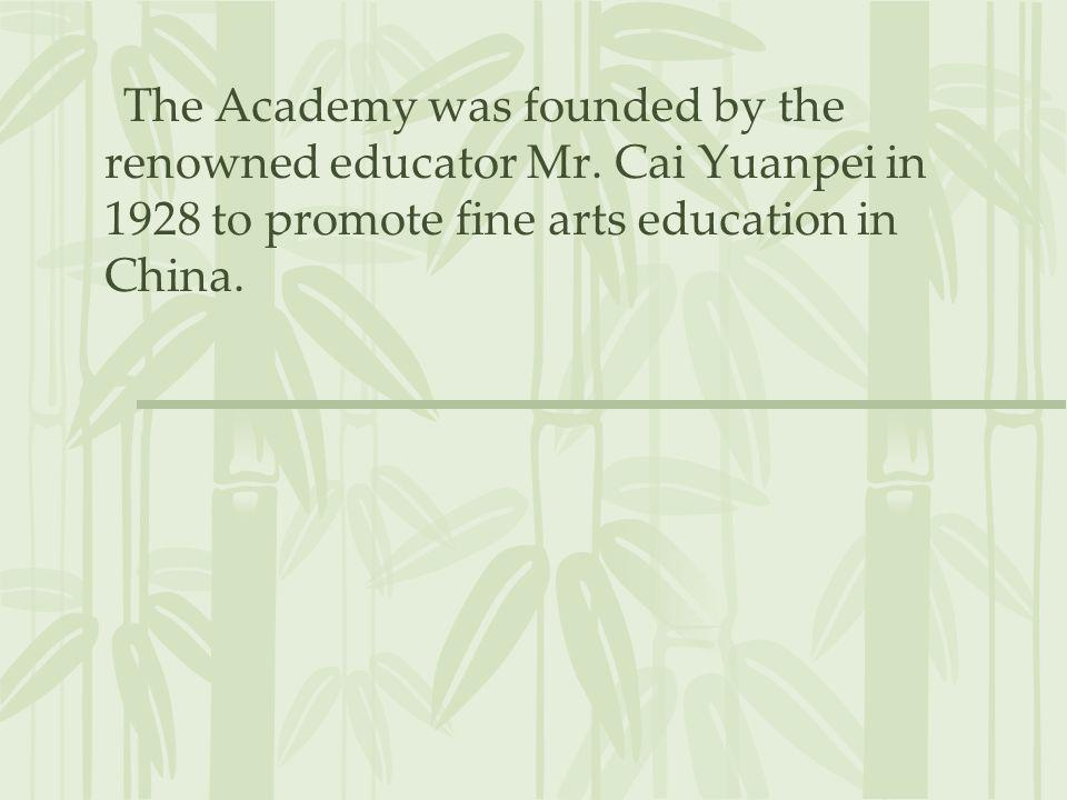 The Academy was founded by the renowned educator Mr
