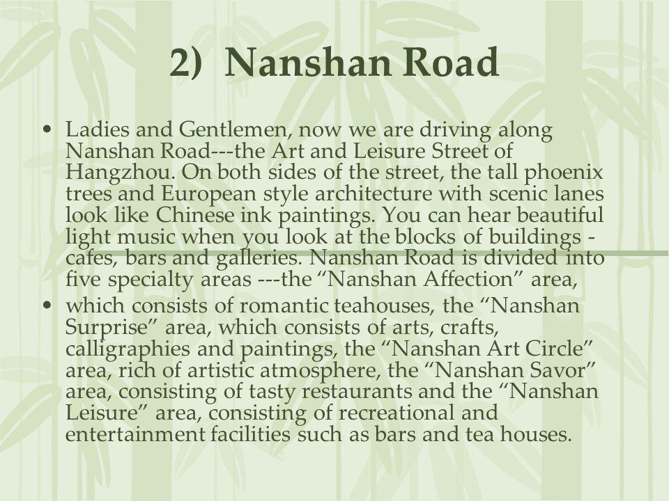 2) Nanshan Road