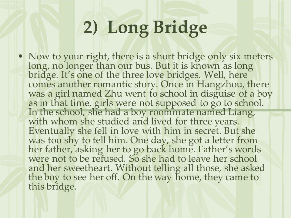 2) Long Bridge