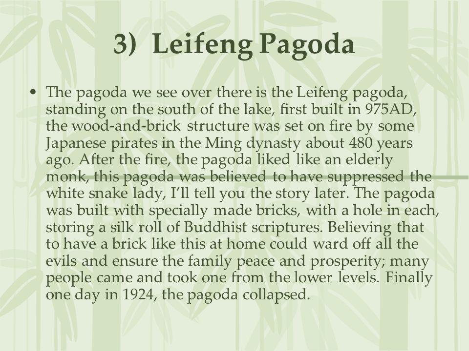 3) Leifeng Pagoda