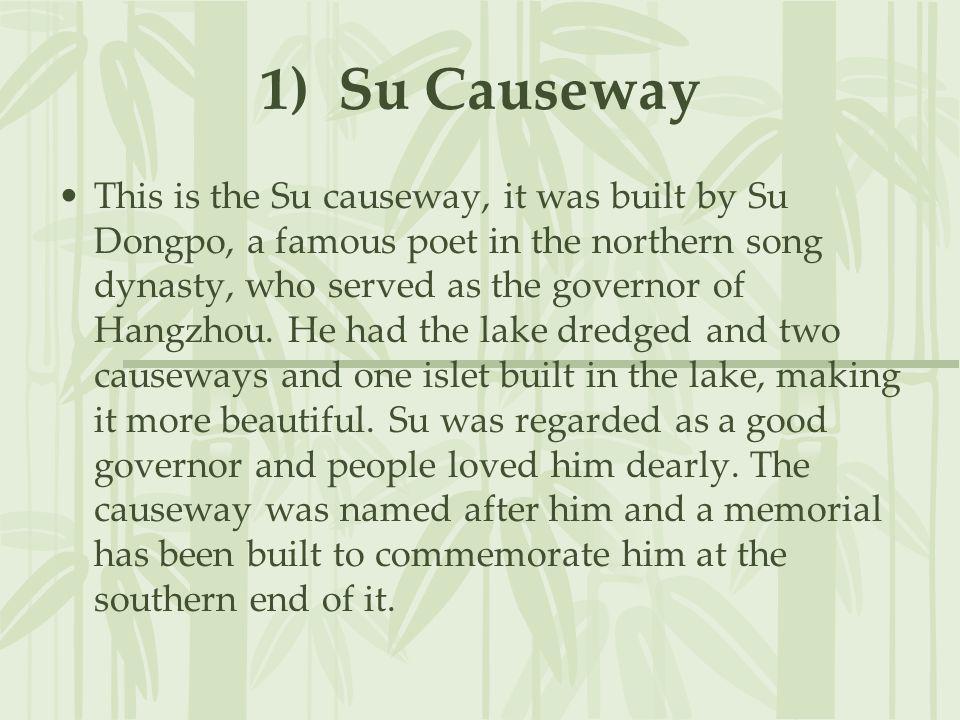 1) Su Causeway