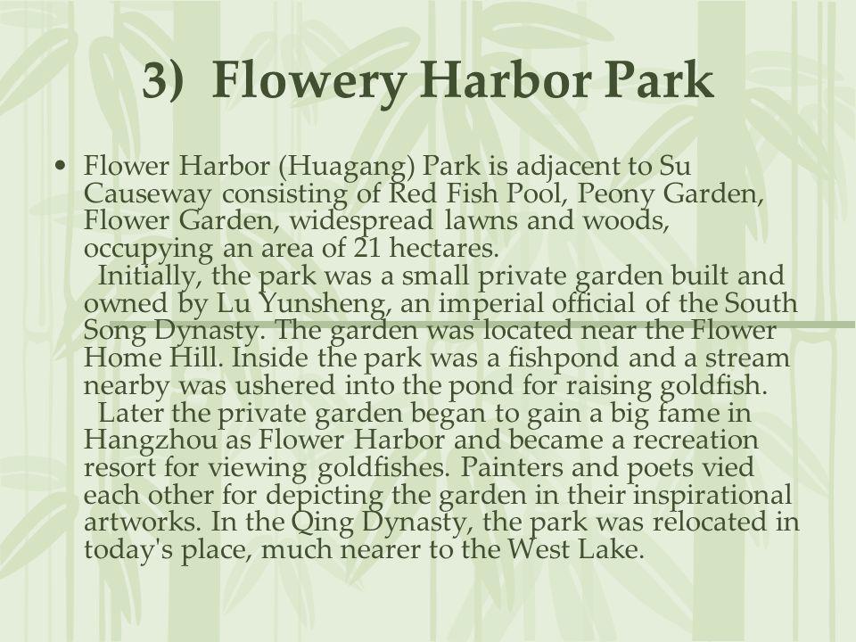 3) Flowery Harbor Park