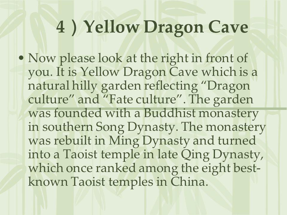 4)Yellow Dragon Cave