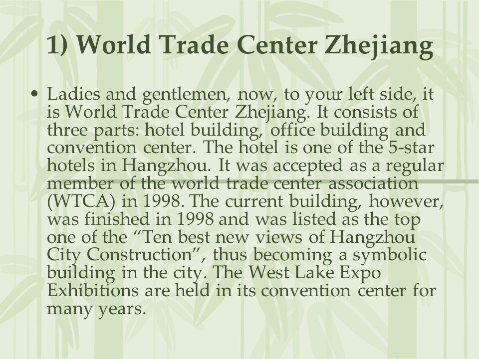 1) World Trade Center Zhejiang
