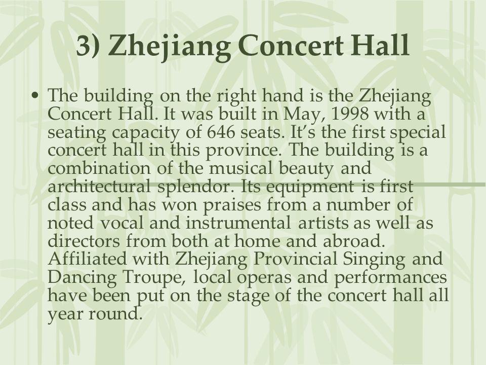 3) Zhejiang Concert Hall