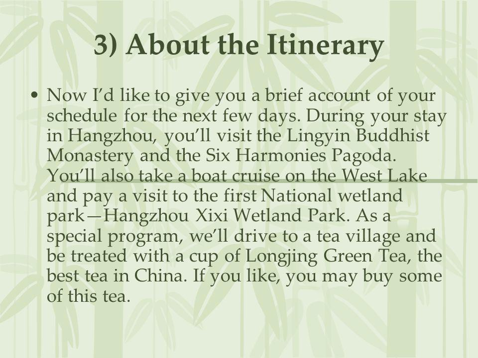 3) About the Itinerary