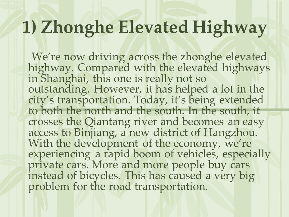 1) Zhonghe Elevated Highway