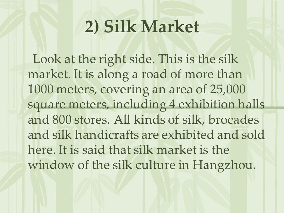 2) Silk Market