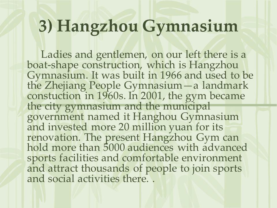 3) Hangzhou Gymnasium