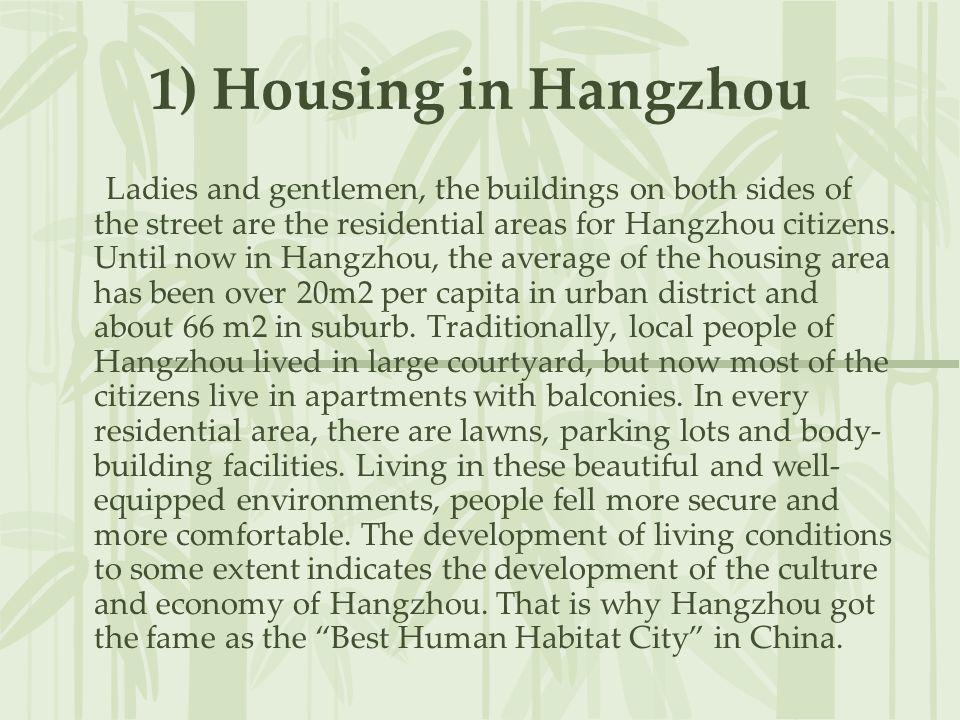 1) Housing in Hangzhou