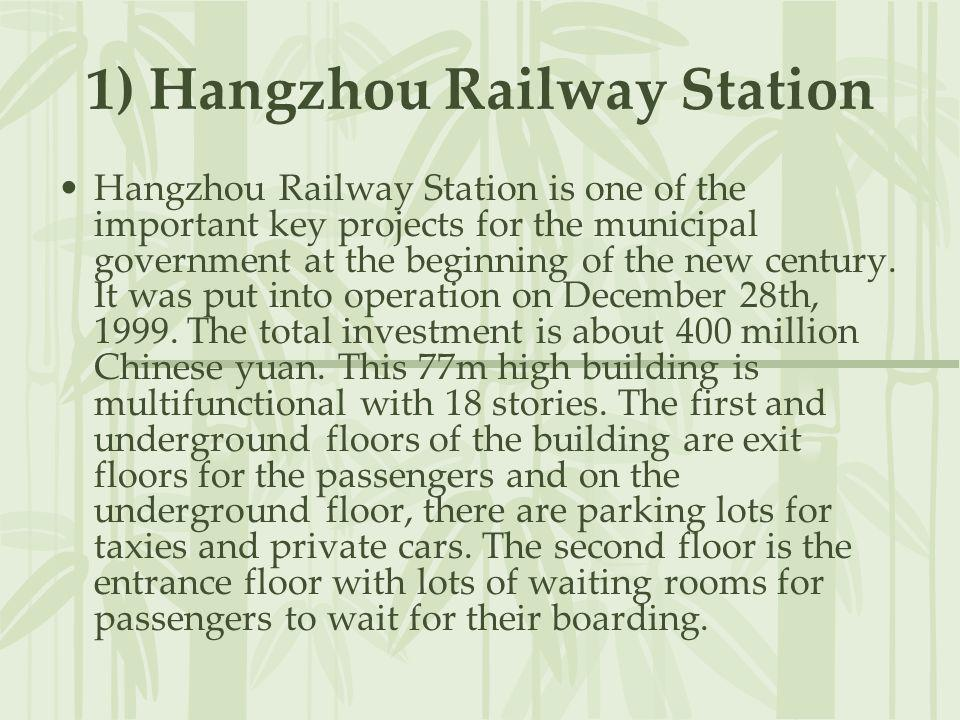 1) Hangzhou Railway Station