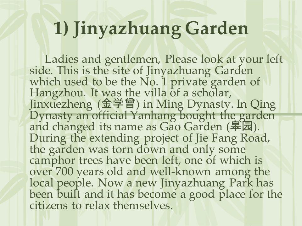 1) Jinyazhuang Garden