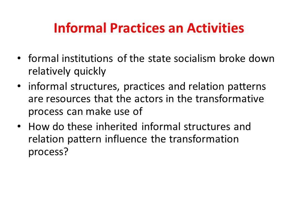 Informal Practices an Activities