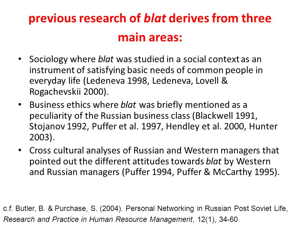 previous research of blat derives from three main areas: