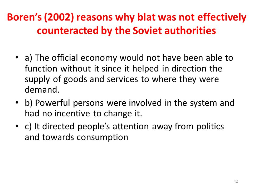 Boren's (2002) reasons why blat was not effectively counteracted by the Soviet authorities