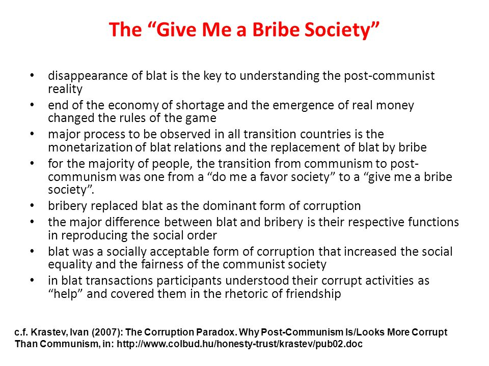 The Give Me a Bribe Society