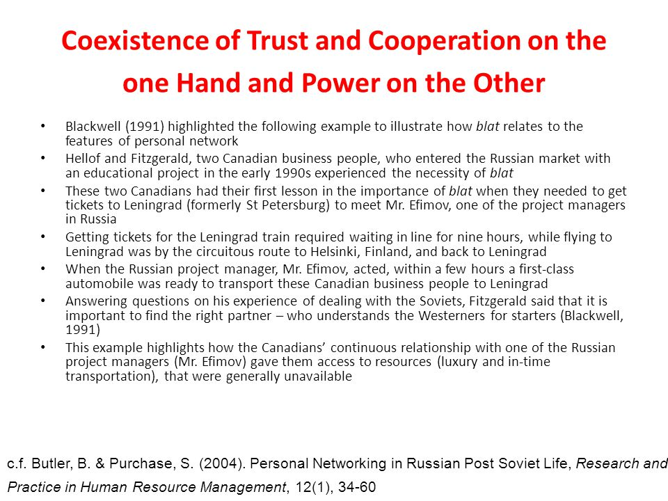 Coexistence of Trust and Cooperation on the one Hand and Power on the Other