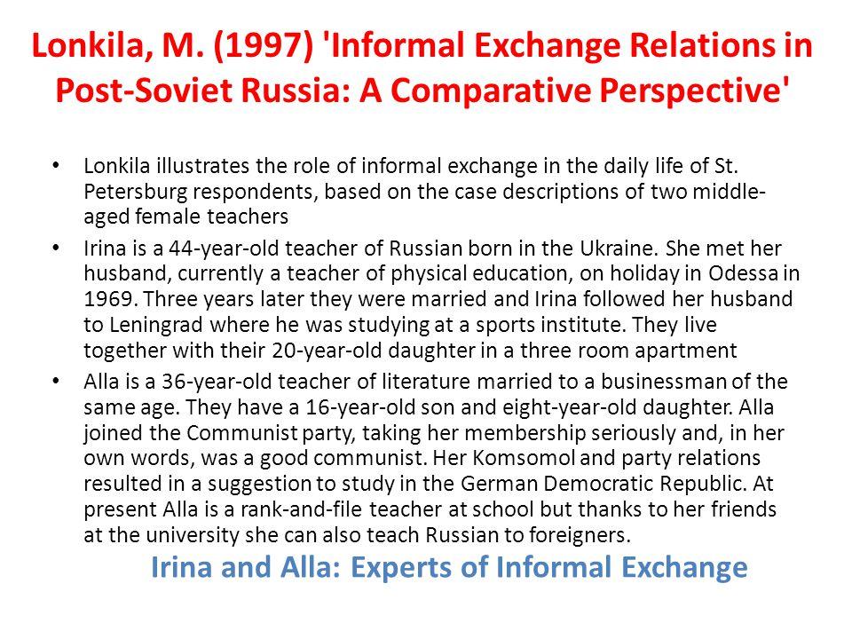 Irina and Alla: Experts of Informal Exchange