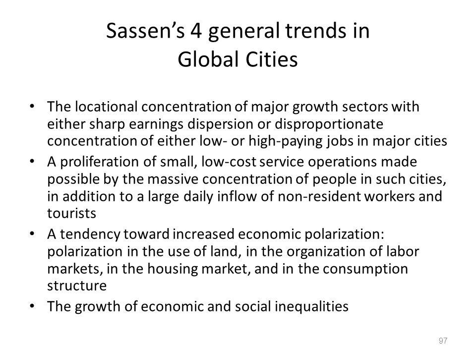 Sassen's 4 general trends in Global Cities