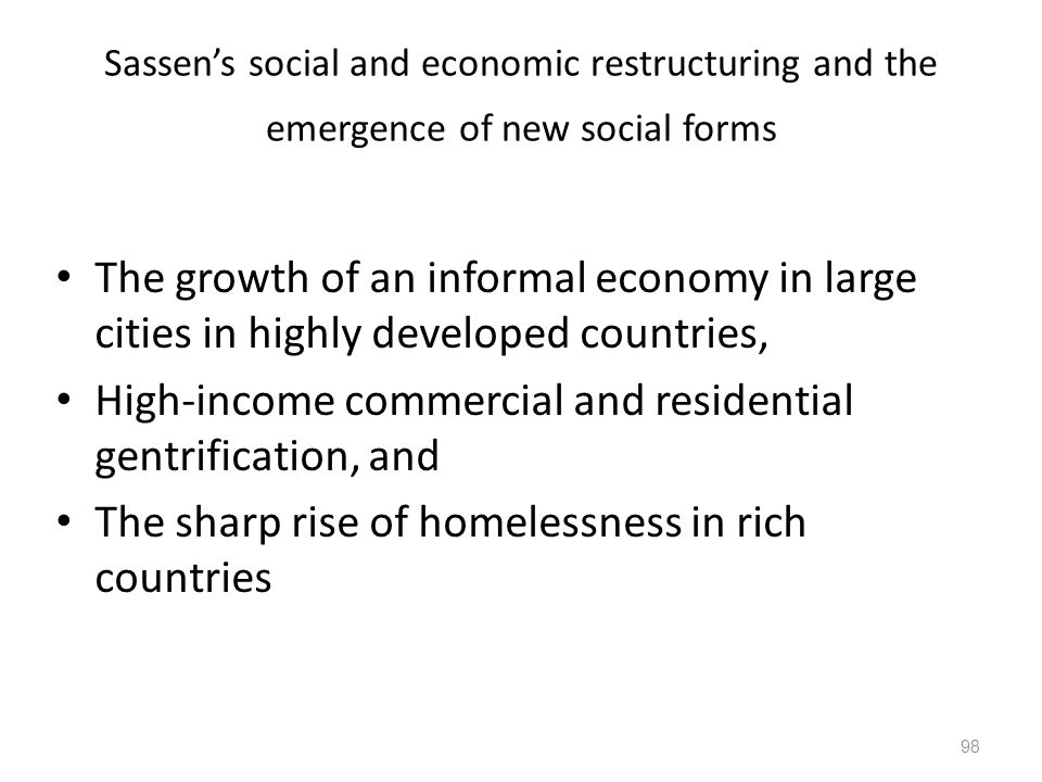 High-income commercial and residential gentrification, and