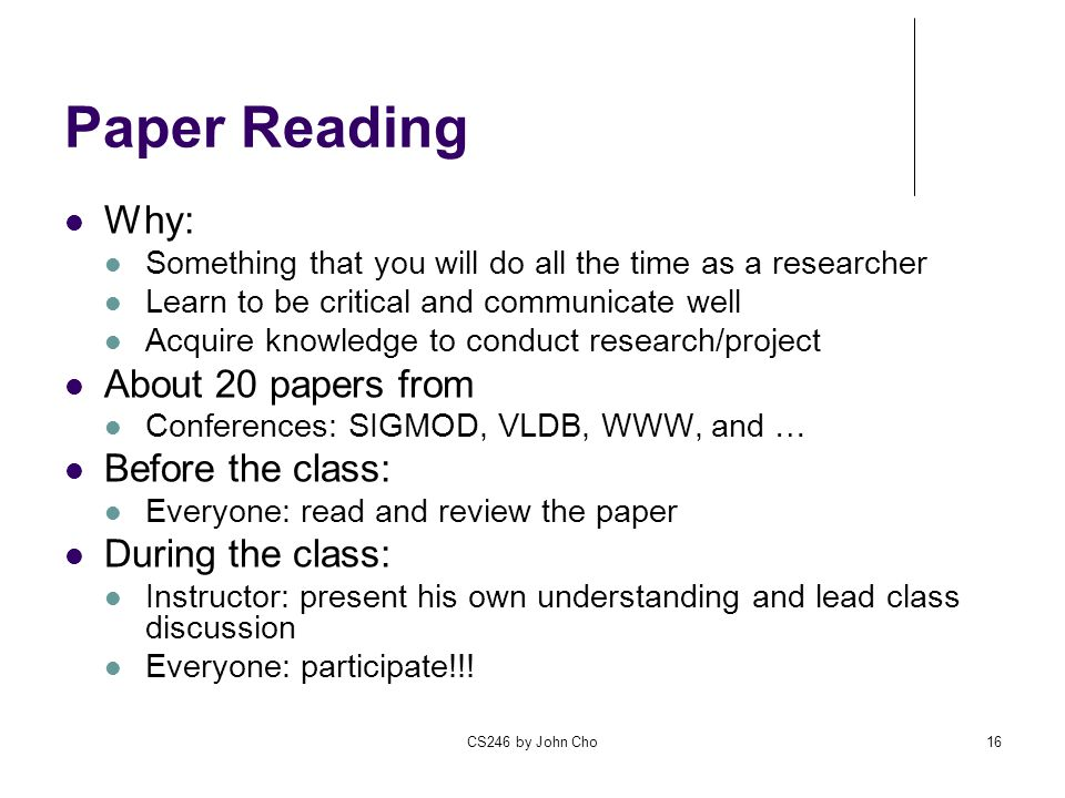 Paper Reading Why: About 20 papers from Before the class:
