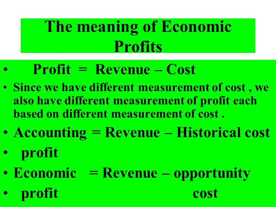 The meaning of Economic Profits