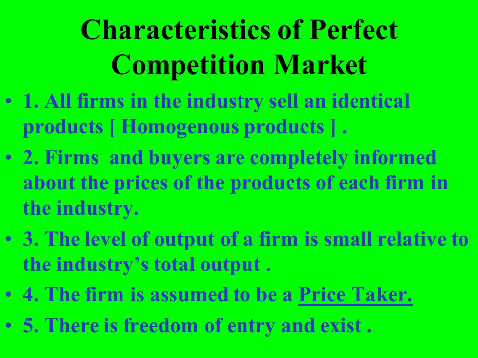 Characteristics of Perfect Competition Market