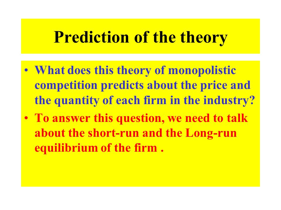 Prediction of the theory