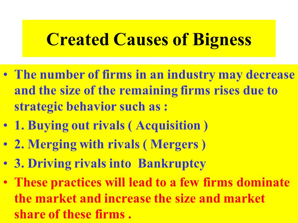 Created Causes of Bigness
