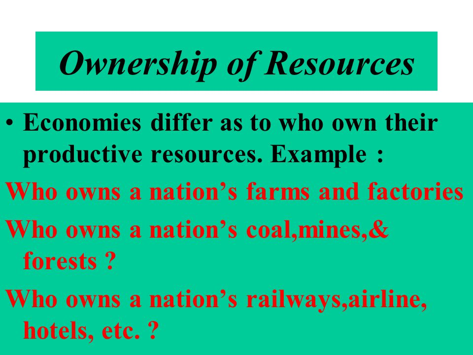 Ownership of Resources