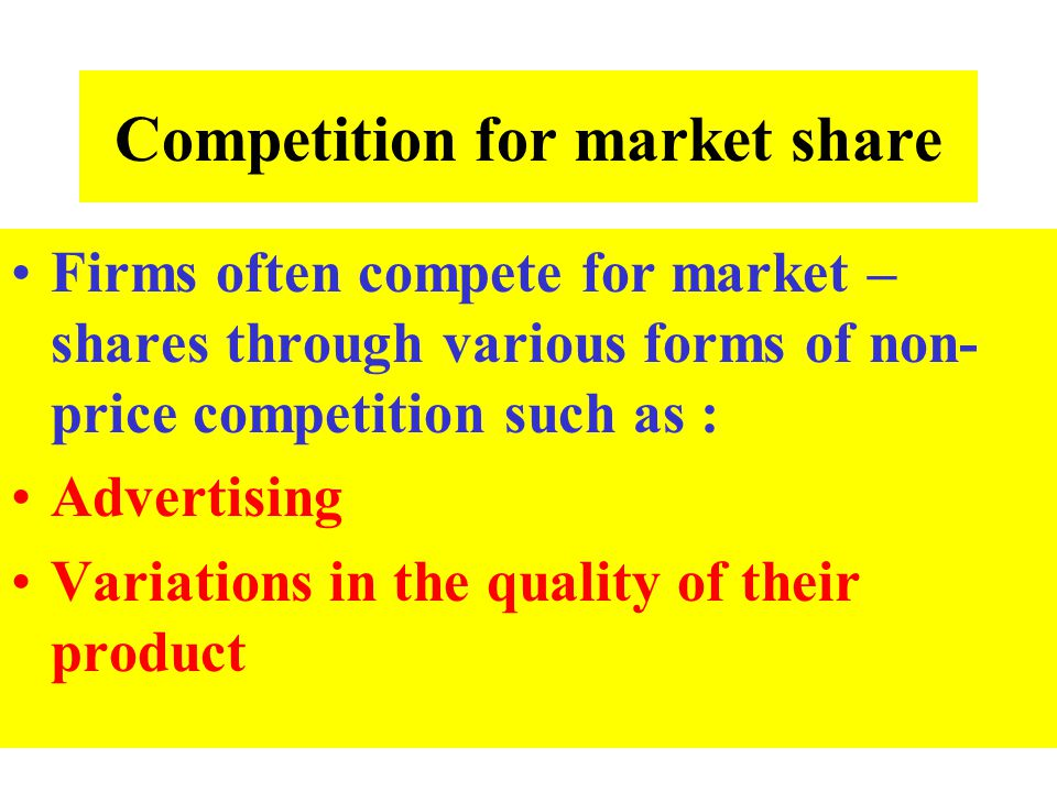 Competition for market share