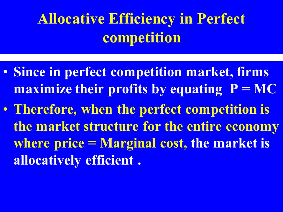 Allocative Efficiency in Perfect competition
