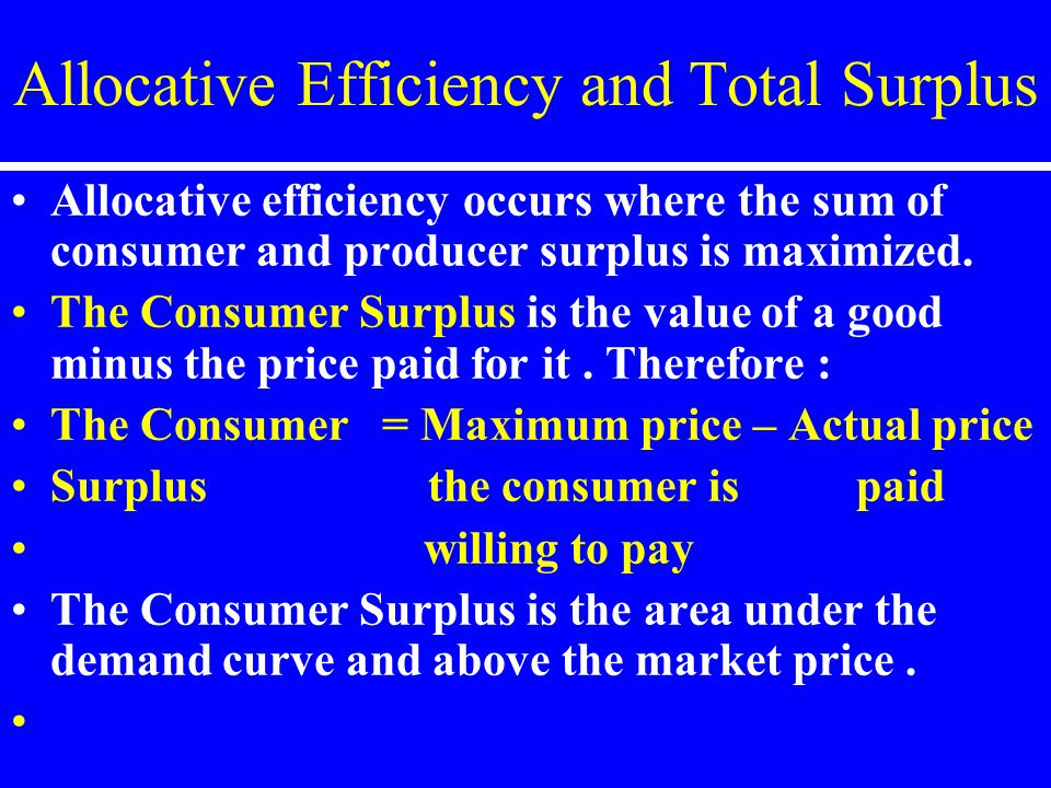 Allocative Efficiency and Total Surplus