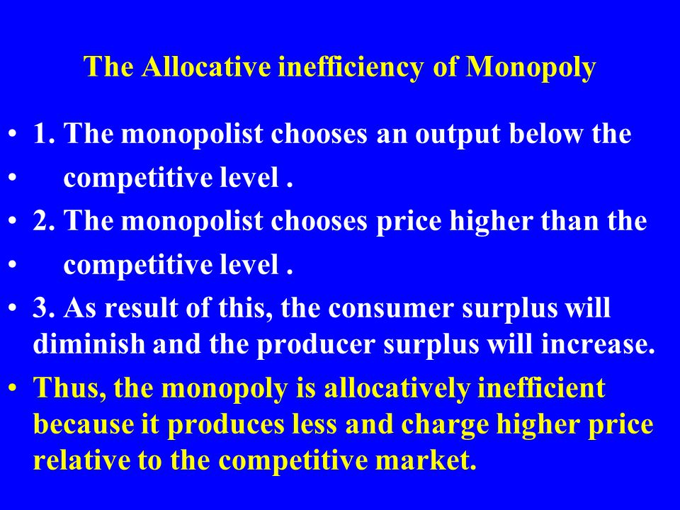 The Allocative inefficiency of Monopoly
