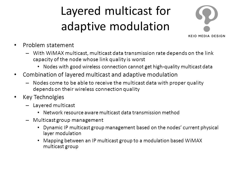 Layered multicast for adaptive modulation