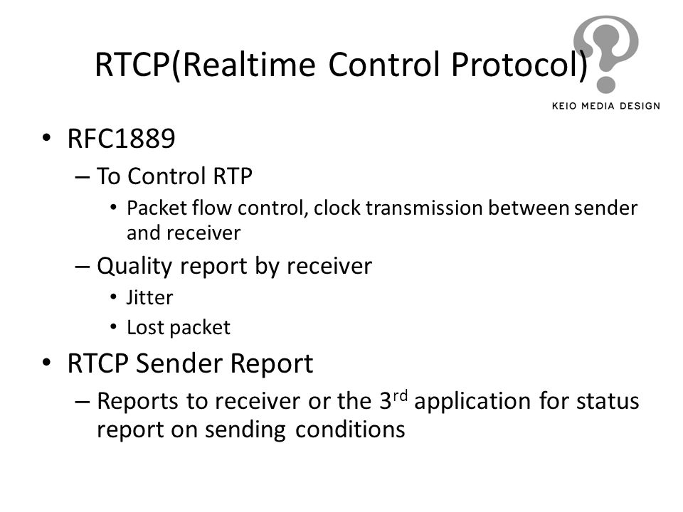 RTCP(Realtime Control Protocol)