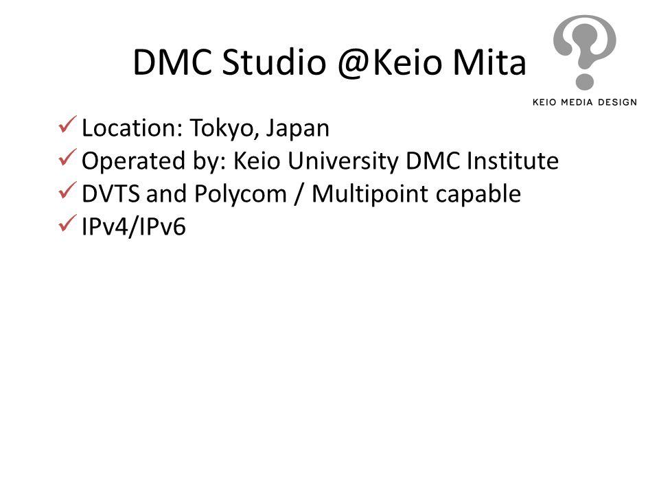 DMC Studio @Keio Mita Location: Tokyo, Japan