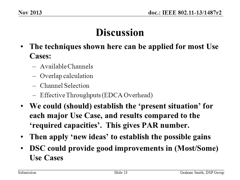 Nov 2013 Discussion. The techniques shown here can be applied for most Use Cases: Available Channels.