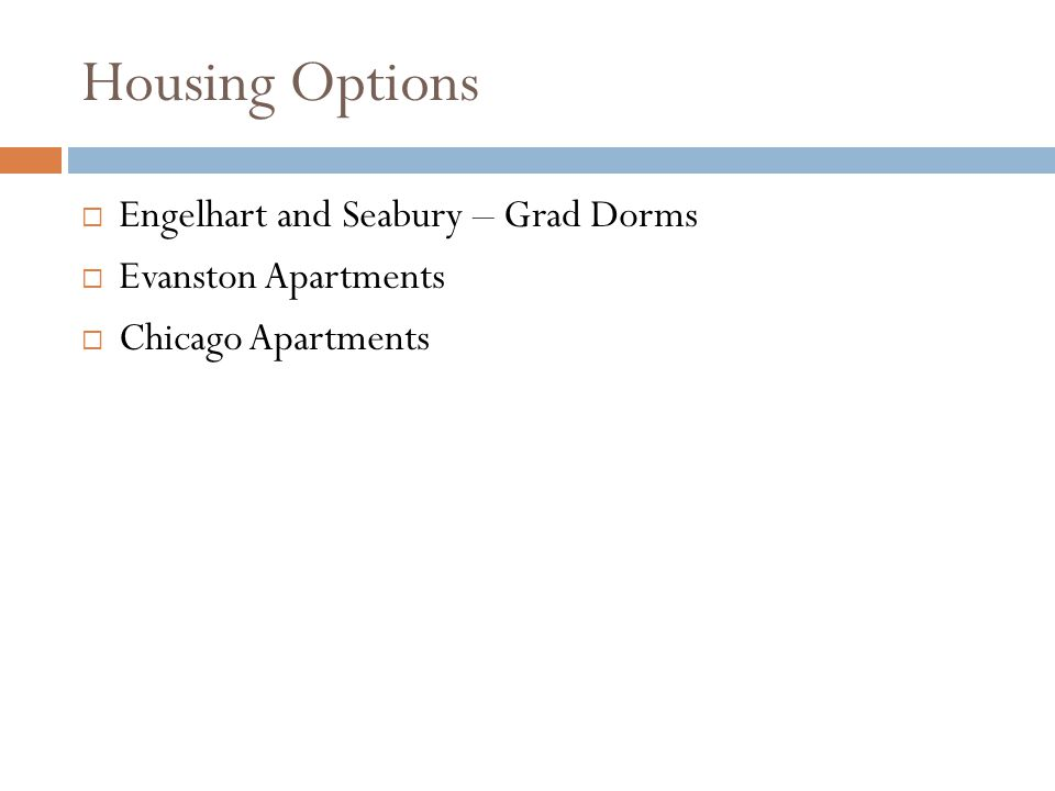 Housing Options Engelhart and Seabury – Grad Dorms Evanston Apartments