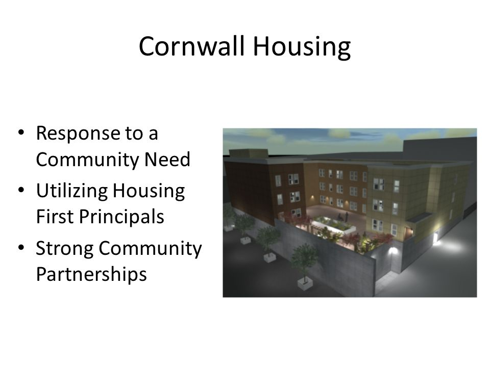 Cornwall Housing Response to a Community Need